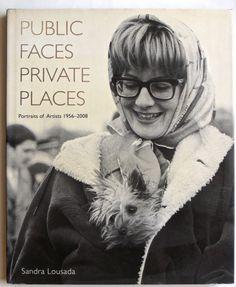 Public Faces Private Places: Portraits of Artists 1956-2008
