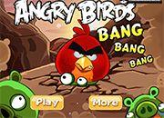 Angry Birds Bnag Bang Bang
