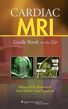 Cardiac Mri Guide Book On The Go