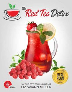 Liz Swann Miller, Noted Naturopath and Nutritional Author Releases Recipe For a Red Tea Detox Formula – Including An Effective Weight Loss…