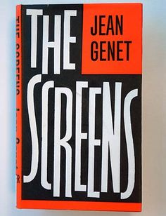 Jean Genet, The Screens, London: Faber and Faber, 1963. Jacket by Berthold Wolpe.