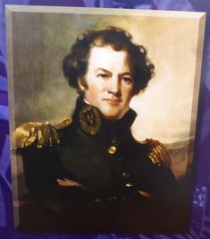 """Alexander Macomb (April 3, 1782, Detroit, MI – June 25, 1841, Washington D. C.) was the Commanding General of the US Army from May 29, 1828 until his death on June 25, 1841. Macomb was the field commander at the Battle of Plattsburgh during the War of 1812 and, after the stunning victory, was lauded with praise and styled """"The Hero of Plattsburgh"""" by some of the American press. He was promoted to Major General for his conduct, receiving both the Thanks of Congress and a Congressional Gold… Congressional Gold Medal, American Press, Lake Champlain, War Of 1812, Major General, April 3, Us Army, Victorious, Detroit"""