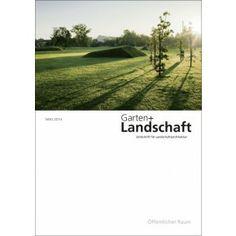 Garten + Landschaft 3 / 2014.   Öffentlicher Raum Sumario: http://www.garten-landschaft.de/archiv/zeitschrift/garten-landschaft-3-2014.html Na biblioteca: http://kmelot.biblioteca.udc.es/record=b1179693~S1*gag