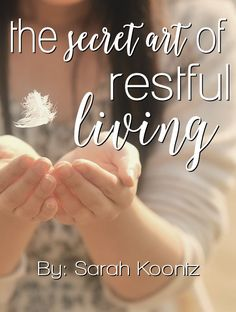 Are you weary and worn? Tired of rushing through life and desperately in need of rest? There is a secret art of restful living hidden in the midst of the hustle and bustle of this life, but it comes at a cost.
