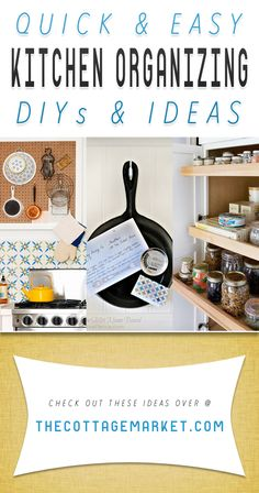 Quick and Easy Kitchen Organizing Ideas - The Cottage Market
