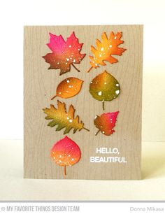 Whimsical Woodgrain Background, Essential Sentiments Stamp Set, Falling Leaves Die-namics - Donna Mikasa  #mftstamps