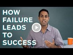 How Failure Leads to Success