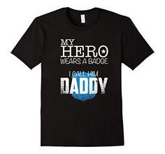 Men's Police Kids Shirt My Hero Wears A Badge I Call Him Daddy Small Black Shoppzee Firefighter, Police & Law Enforcement Tee http://www.amazon.com/dp/B01CXY6W5W/ref=cm_sw_r_pi_dp_00g7wb0TGCEGD