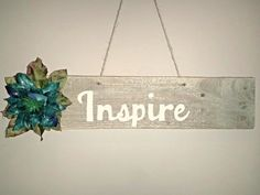 Inspire Pallet Sign