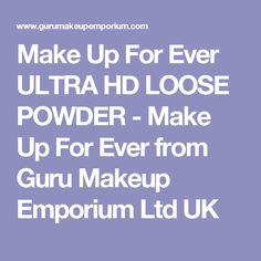 Make Up For Ever ULTRA HD LOOSE POWDER - Make Up For Ever from Guru Makeup Emporium Ltd UK