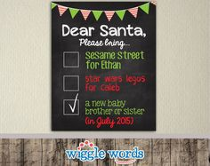 Pin for Later: The Cutest Holiday Pregnancy Announcement Ideas We've Seen Dear Santa Checklist Poster Santa checklist chalkboard pregnancy announcement sign ($10)