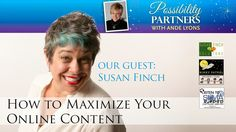 In this episode of Possibility Partners TV Show Susan shares her 25+ years of online marketing strategy and solutions with us… so many actionable and inspirational nuggets to help you and your business thrive and grow. #Andelicious