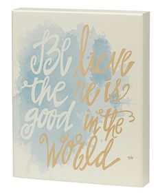 Another great find on 'Believe There is Good in the World' Box Sign by Collins Box Signs, Name Signs, Diy Craft Projects, Diy Crafts, Truth Quotes, Word Art, Silhouette Cameo, Believe, That Look