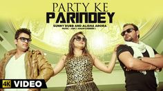 Party Ke Parindey | Sunny Dubb & Alisha Arora Ft. AMC | 4K Music Video |...