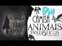 DIY: Camisa Animais Fantásticos e Onde Habitam! - YouTube