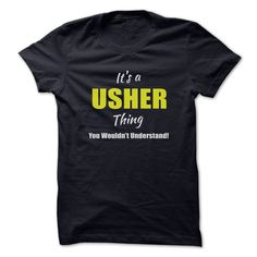 [New tshirt name origin] Its a USHER Thing Limited Edition  Best Shirt design  Are you a USHER? Then YOU understand! These limited edition custom t-shirts are NOT sold in stores and make great gifts for your family members. Order 2 or more today and save on shipping!  Tshirt Guys Lady Hodie  SHARE and Get Discount Today Order now before we SELL OUT  Camping a soles thing you wouldnt understand tshirt hoodie hoodies year name a usher thing limited