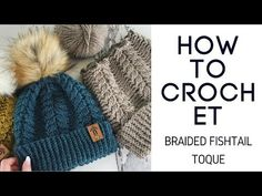 How To Crochet Braided Fishtail Toque Crochet Winter, Knit Crochet, Crochet Hats, Leather Rivets, Knit Picks, Baby Alpaca, Fur Pom Pom, Fishtail, Crochet Clothes