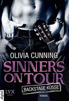 Sinners on Tour - Backstage-Küsse von Olivia Cunning https://www.amazon.de/dp/B00VH3Y7BW/ref=cm_sw_r_pi_dp_JxVzxbFS48VX2
