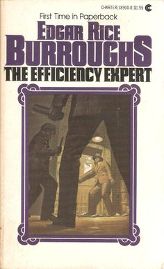 The Efficiency Expert. Edgar Rice Burroughs.
