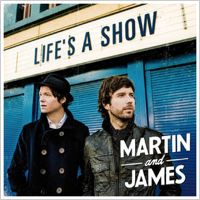 """Life's a Show"" von Martin and James"