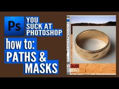 ▶ You Suck at Photoshop - Paths and Masks - YouTube