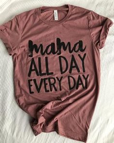 Mama All Day Every Day Maroon Marble Metallic Rose Gold Ink V-Neck Tee - Momlife Shirt - Ideas of Momlife Shirt - mama tee Couple Shirts, Mom Shirts, Funny Shirts, Mothers Day Shirts, T Shirt Yarn, Diy Shirt, Sweat Shirt, Mom Outfits, Cute Outfits