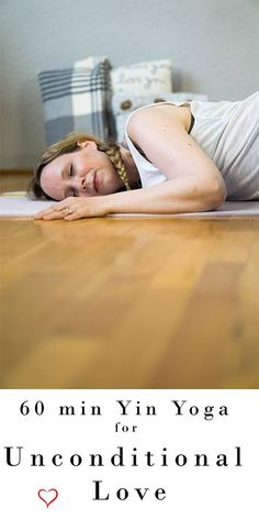 60 min Yin Yoga for Unconditional Love | Yoga with Melissa 532