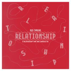 RELATIONSHIP II: Red Thread_ A relationship that has changed me. 하나의 관계는 나를 바꾸게 한다.