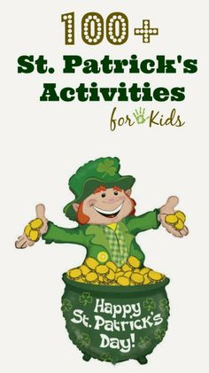 Looking for St. Patrick's Day Activities for Kids? Look no further! Here are over 100 of THE BEST all in one spot.