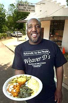 Soul food in Athens Ga: Weaver D's Delicious Fine Foods. It's automatic for the people!