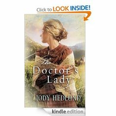 Doctor's Lady, The (Hearts of Faith Book #2) [Kindle Edition] -- Priscilla White knows she'll never be a wife or mother and feels God's call to the mission field in India. Dr. Eli Ernest is back from Oregon Country only long enough to raise awareness of missions to the natives before heading out West once more. But then Priscilla and Eli both receive news from the mission board: No longer will they send unmarried men and women into the field.