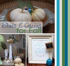 Blues & Greens for Fall. Easy Fall decor ideas.