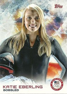 2014 Topps Winter Olympics Team KATIE EBERLING # 28 Bobsled - SET BREAK