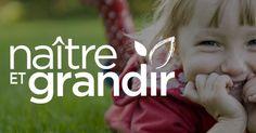 Naître et grandir, site web et magazine de référence sur le développement des enfants
