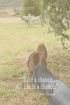"""Take a chance. All life is a chance."" #DaleCarnegie"