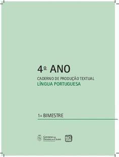4 ano caderno_de-producao_textual_lingua_portuguesa.vol_i Hans Christian, Microsoft Excel, Proposal, Writing Activities, Activity Books, Reading Activities, Teaching Activities, Math Books, Fortaleza
