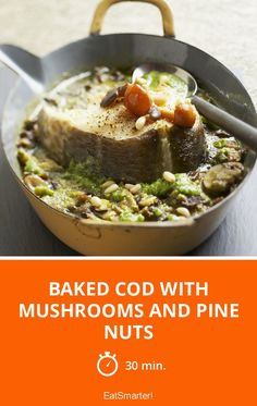 Baked Cod with Mushrooms and Pine Nuts