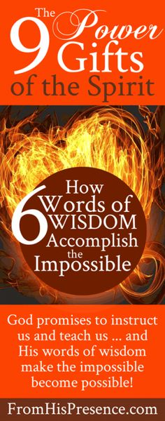 The 9 Power Gifts of the Spirit   How Words of Wisdom Accomplish the Impossible   by Jamie Rohrbaugh   FromHisPresence.com