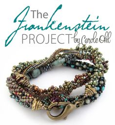 The Frankenstein Project Tutorial by Carole Ohl Jewelry Patterns, Bracelet Patterns, Beading Patterns, Seed Bead Jewelry, Beaded Jewelry, Beaded Bracelets, Wire Jewellery, Necklaces, Rustic Jewelry