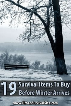 If you're stranded outside in the winter, having the right gear could be the difference between life and death. Here are 19 survival items you need to get.