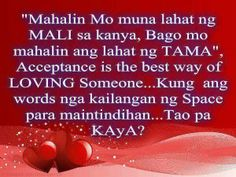 Tagalog Quotes : Mahalin Quotes | Loving quotes | Papogi Tagalog Quotes Patama, Pinoy Quotes, Tagalog Love Quotes, Emo Quotes, Truth Quotes, Random Quotes, Inspiring Quotes Tumblr, Inspirational Quotes About Love, Best Love Quotes