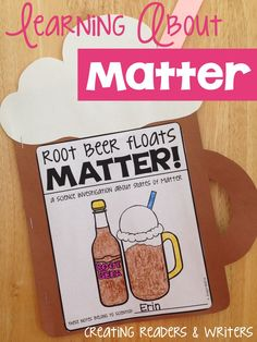 learn all about the states of matter with a rootbeer float 4th grade pinterest. Black Bedroom Furniture Sets. Home Design Ideas