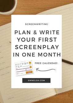 How to Plan and Write Your First Screenplay in One Month   Did you know you can write a screenplay in just one month? Check out my simple approach to writing a story in just one month's time!   screenwriting tips   screenwriting plan   write a screenplay