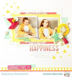 My happy place...: Happiness | Stuck?! Sketches August 1st Layout