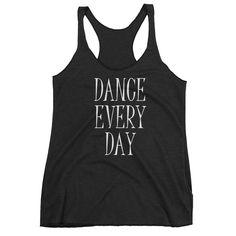 """Dance Every Day"" Tank"