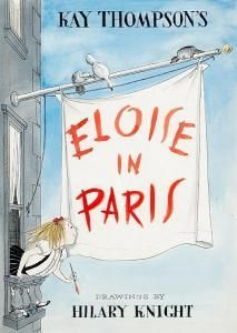 Eloise in Paris, by Kay Thompson (Artwork from an alternate cover never issued), illustrated by Hilary Knight