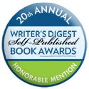 The Dark Horde received an Honorable Mention in the Writer's Digest Self-Published Book Awards Agatha Christie, Self Publishing, Awards, Writer, Novels, Horde, Books, Mystery, Dark