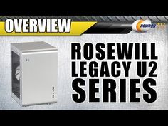 Rosewill Legacy U2 Series Overview - Newegg TV - YouTube