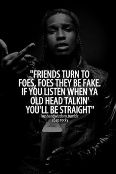 Asap rocky-Houston Old Head quote