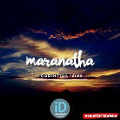 El que no amare al Señor Jesucristo, sea anatema. El Señor viene. 1 Corintios 16:22 #Jesus #God #HolySpirit #Gospel #Bible #maranatha #Love #Ideas #solovedtheworld